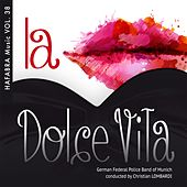 Play & Download La dolce vita by German Federal Police Band of Munich | Napster