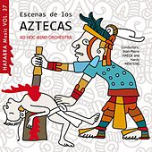 Play & Download Escenas de los Aztecas by Ad Hoc Wind Orchestra | Napster