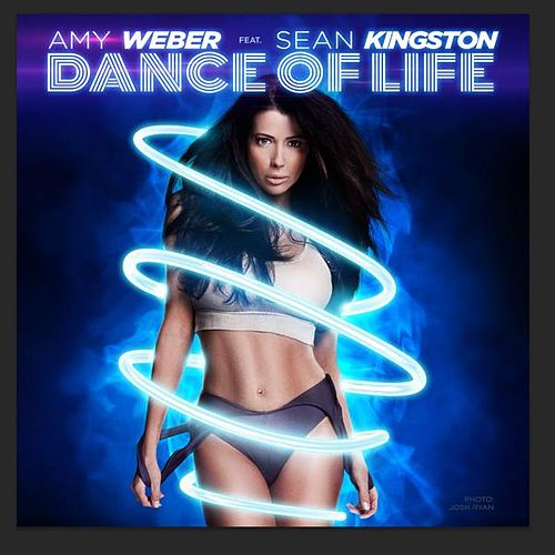 Play & Download Dance of Life (feat. Sean Kingston) by Amy Weber | Napster