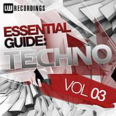 Play & Download Essential Guide: Techno Vol. 03 - EP by Various Artists | Napster