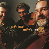 Play & Download Celtic Fiddle Festival: Encore by Kevin Burke | Napster