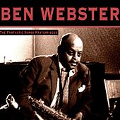 The Fantastic Songs Masterpieces von Ben Webster