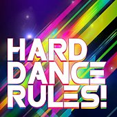 Hard Dance Rules! - EP by Various Artists