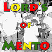 Play & Download Lord's of Mento by Various Artists | Napster