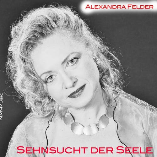 Sehnsucht der Seele by Alexandra Felder