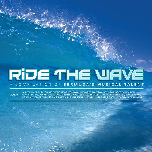 Play & Download Ride the Wave Vol 1 - Bermuda by Various Artists | Napster