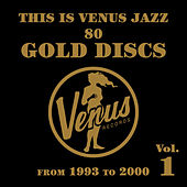 Play & Download This Is Venus Jazz - 80 Gold Discs: From 1993 to 2000 by Various Artists | Napster