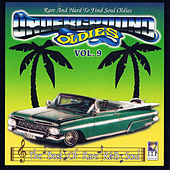 Underground Oldies Vol. 9 - Rare and Hard to Find Soul Oldies by Various Artists