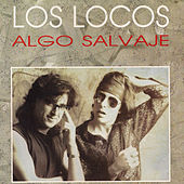 Play & Download Algo Salvaje by Los Locos | Napster