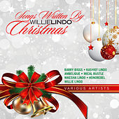 Songs Written By Willie Lindo (Christmas) by Various Artists