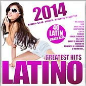 Latino 2014 - Greatest Hits (Kuduro, Salsa, Bachata, Merengue, Reggaeton) by Various Artists