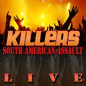 Play & Download South American Assault Live (Deluxe Version) by Killers | Napster
