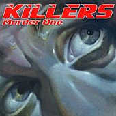 Play & Download Murder One (Deluxe Version) by Killers | Napster