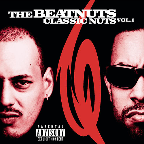 Play & Download Classic Nuts Vol. 1 by The Beatnuts | Napster