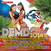 Play & Download Dembow 2014 by Various Artists | Napster