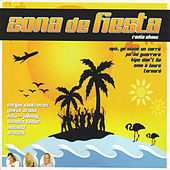 Play & Download Zona de Fiesta - Radio Show by Various Artists | Napster