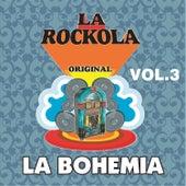 Play & Download La Rockola la Bohemia, Vol. 2 by Various Artists | Napster