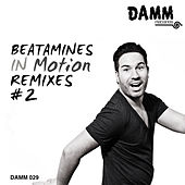 Play & Download In Motion Remixes #2 by Beatamines | Napster