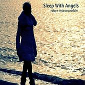 Sleep With Angels by Robyn McCorquodale