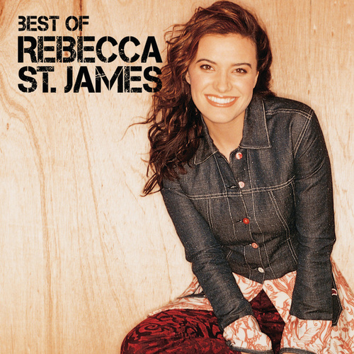 Play & Download Best Of Rebecca St. James by Rebecca St. James | Napster