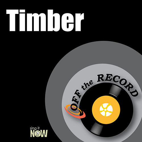 Play & Download Timber by Off the Record | Napster