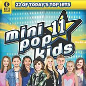 Play & Download Mini Pop Kids 11 by Minipop Kids | Napster