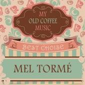 My Old Coffee Music von Mel Tormè