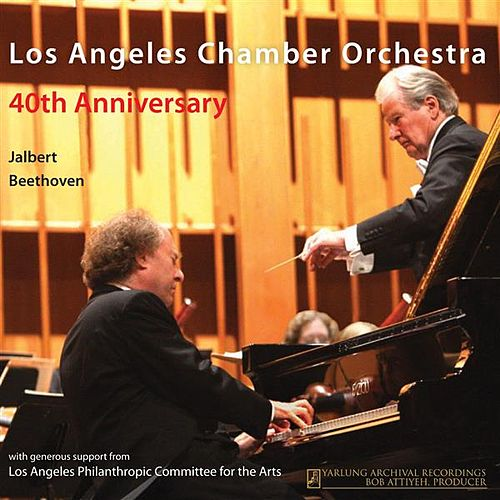 Play & Download Los Angeles Chamber Orchestra 40th Anniversary by Various Artists | Napster