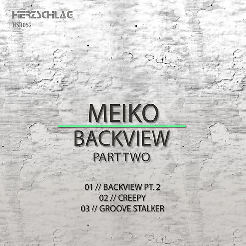 Play & Download Backview, Pt. 2 by Meiko | Napster