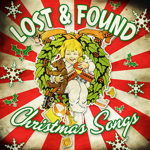 Play & Download Lost & Found Christmas Songs by Various Artists | Napster