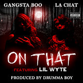 On That (feat. Lil Wyte) - Single by La' Chat