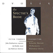 Play & Download Dvořák: The Spectre's Bride by Bohuslav Martinu Philharmonic | Napster