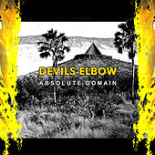 Play & Download Absolute Domain by Devils Elbow | Napster