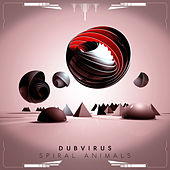 Play & Download Spiral Animals by Dubvirus | Napster