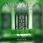 Meditation Emerald Summer Mythos by Stefan Kaske