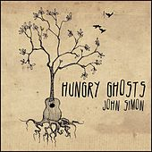 Play & Download Hungry Ghosts by John Simon | Napster