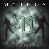 Play & Download Mythos the Dark Side Of by Stefan Kaske | Napster