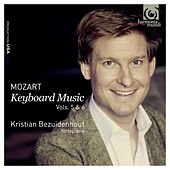 Play & Download Mozart: Keyboard Music Vols.5 & 6 by Kristian Bezuidenhout | Napster