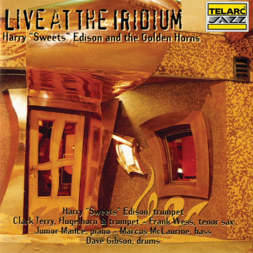 Play & Download Live at the Iridium by Harry 'Sweets' Edison | Napster