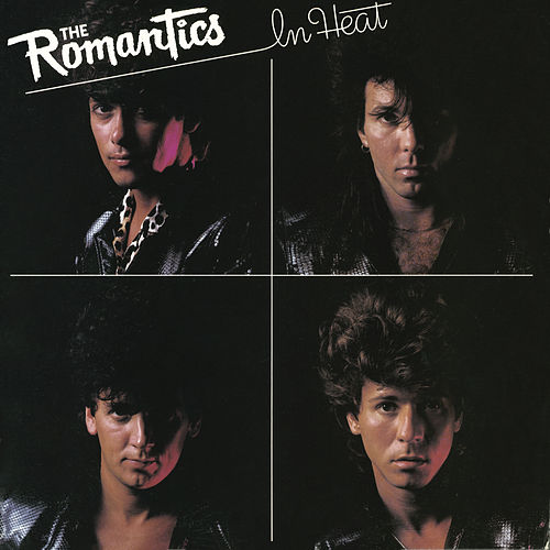 In Heat by The Romantics