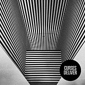 Play & Download Deliver by Curses! | Napster
