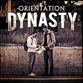 Play & Download Orientation by DYNASTY | Napster