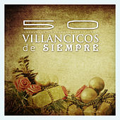 Play & Download 50 Villancicos de Siempre by Various Artists | Napster