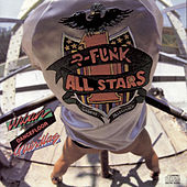 Play & Download Urban Dancefloor Guerillas (Bonus Track Version) by P-Funk All Stars | Napster