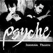 Insomnia Theatre (Canadian Original) by Psyche