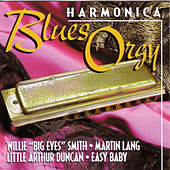 Play & Download Harmonica Blues Orgy by Harmonica Blues Orgy | Napster
