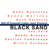 Play & Download Black Sand by Bill O'Connell | Napster