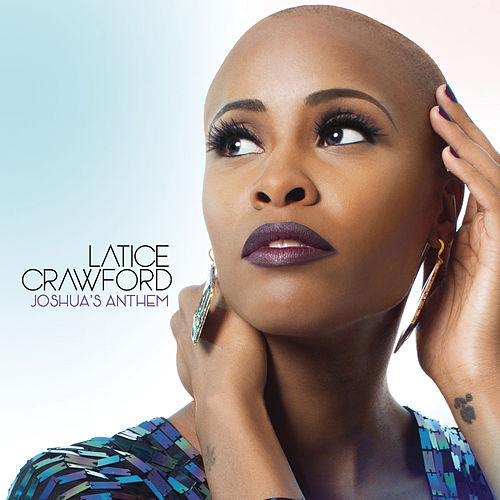 Play & Download Joshua's Anthem by Latice Crawford | Napster