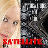 Play & Download Satellite_ by Matthew Fisher | Napster
