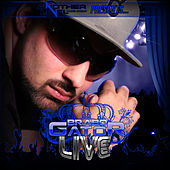 Play & Download Live by Brabo Gator | Napster